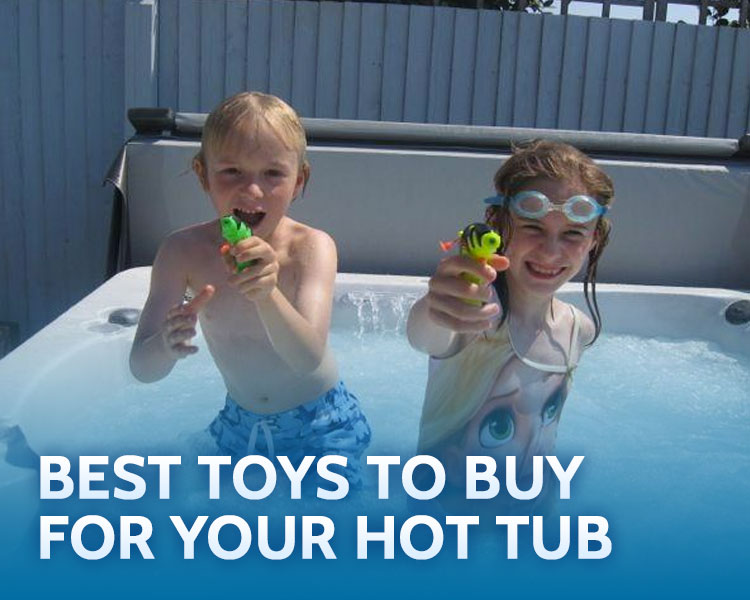 Best Toys to buy for your Hot Tub